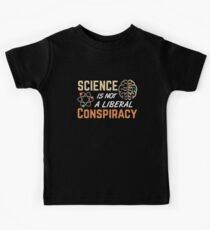 Science Is Not A Liberal Conspiracy  Kids Clothes