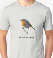 Bird is the Word Unisex T-Shirt