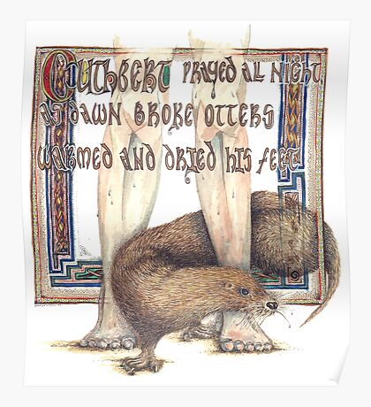 St. Cuthbert and the Otter Poster