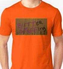 Butter Stuffing Unisex T-Shirt