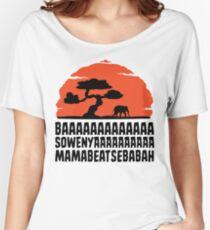 BAAAAAAAAAAAAA SOWENYAAAAAAAAAA MAMABEATSEBABAH T Shirt Women's Relaxed Fit T-Shirt