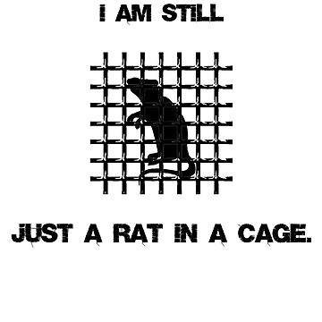 Rat In A Cage by HHEarthInc