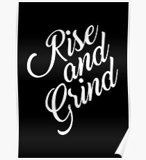 Rise and grind... Gym Motivational Quote Poster