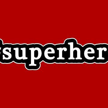 Superhero - Hashtag - Blanco y negro de graphix