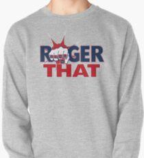 Tom Brady Roger That Pullover