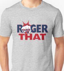 Tom Brady Roger That Unisex T-Shirt