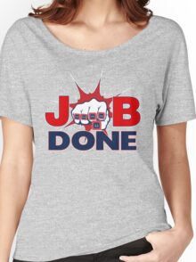 JOB DONE - 5X Super Bowl Champions! Women's Relaxed Fit T-Shirt