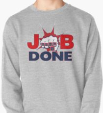 JOB DONE - 5X Super Bowl Champions! Pullover