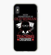 Teaching Underestimate iPhone Case