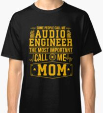 Audio Engineer Mom Classic T-Shirt
