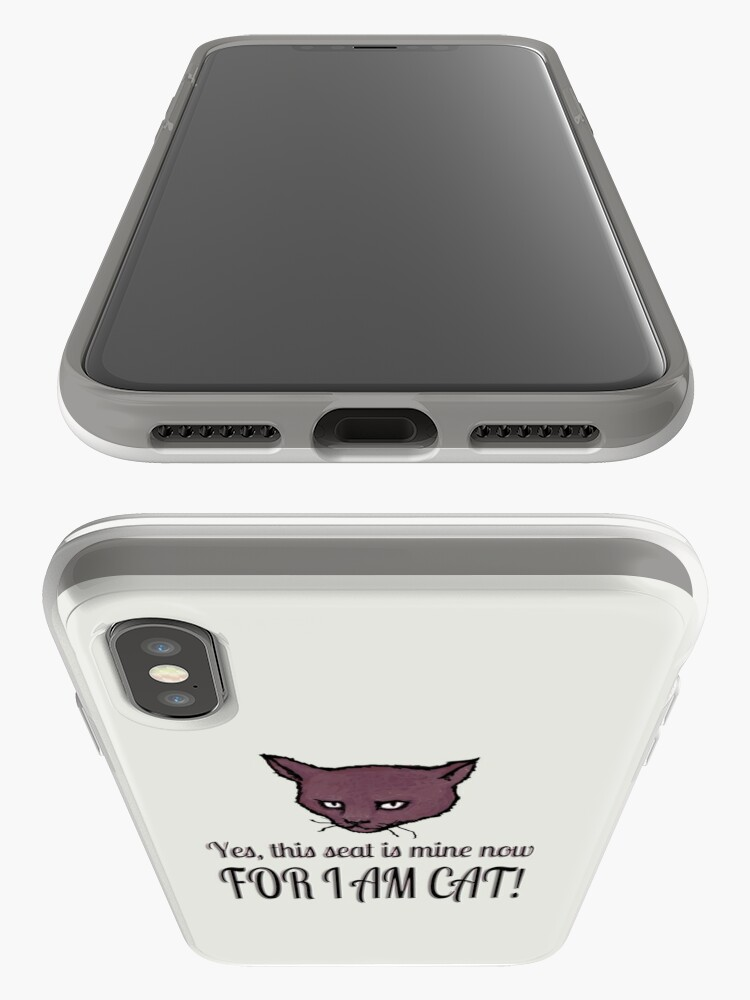 Alternate view of Yes, this seat is mine now, FOR I AM CAT! iPhone Cases & Covers