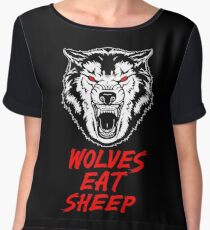 Wolf - Wolves Eat Sheep - Gym Quote Chiffon Top