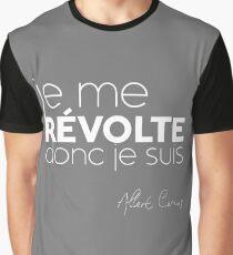 Je me revólte, donc je suis - Albert Camus Graphic T-Shirt