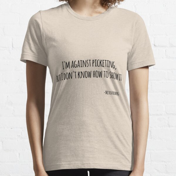Funny Quote Mitch Hedberg Essential T-Shirt