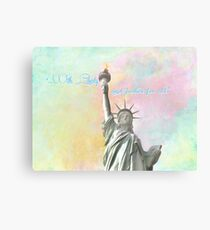 """...With Liberty & Justice For All.""  Statue of Liberty, New York Canvas Print"