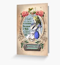 Alice in Wonderland I can't go back to Yesterday Greeting Card