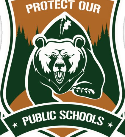 Protect our Public Schools from Grizzly Attacks Sticker