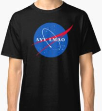 Ayy Lmao- Nasa Classic T-Shirt