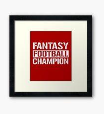 Fantasy Football Champion Framed Print