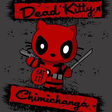 Dead Kitty by dontpanictees