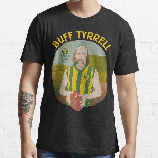 Buff Tyrrell - Woodville (for dark shirts only) Essential T-Shirt