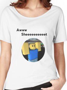 Awwww sheeeeeeet Women's Relaxed Fit T-Shirt