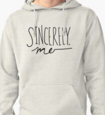 Sincerely, Me (Black over White) Pullover Hoodie