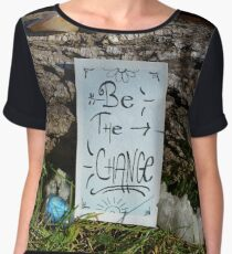 Be the Change Chiffon Top