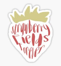 Strawberry Fields Forever Sticker