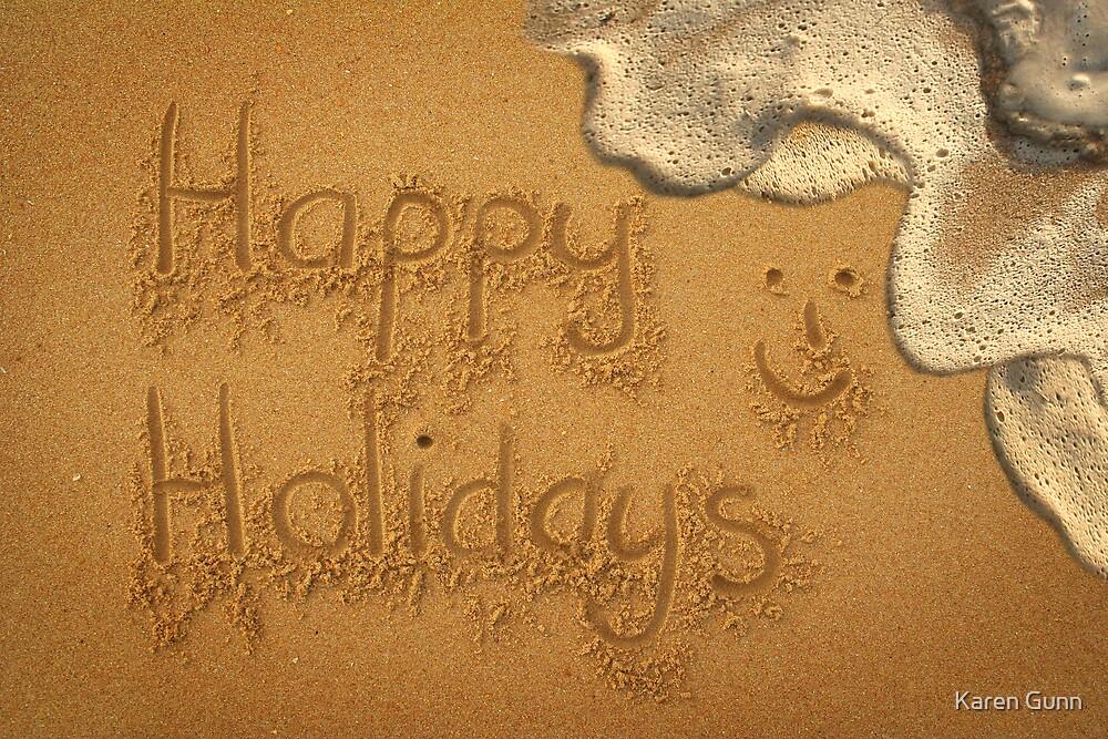 ~ Happy Holidays ~  by Karen Gunn