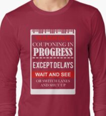 WARNING COUPONING PROGRESS EXCEPTDELAYS T-Shirt