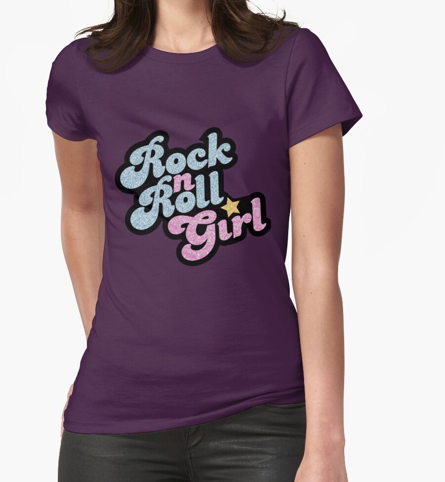 Rock N 39 Roll Girl Womens Fitted T Shirts By Ssddesigns