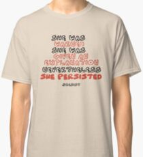 She Persisted Classic T-Shirt