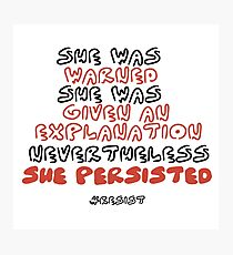 She Persisted Photographic Print