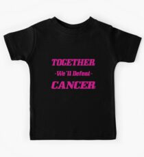 Together We'll Defeat Cancer. Kids Tee