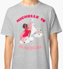 Michelle is Magical Classic T-Shirt