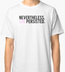 #ShePersisted: Light Design Classic T-Shirt