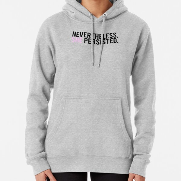 #ShePersisted: Light Design Pullover Hoodie