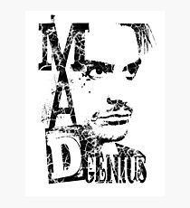 MAD GENIUS - destroyed Photographic Print