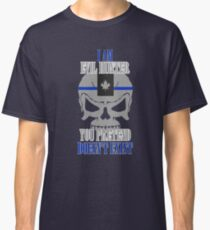 I AM EVIL HUNTER YOU PRETEND DOESN'T EXIST Classic T-Shirt