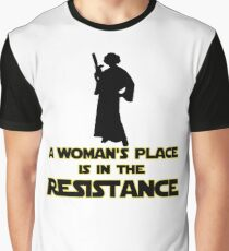 A Woman's Place Is In The Resistance 2 Graphic T-Shirt