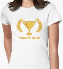 Happy Golden Trophy Wife Womens Fitted T-Shirt