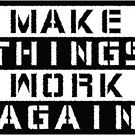 Make Things Work Again by IntrovertInside