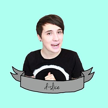 Danisnotonfire; D-Slice by poppetini