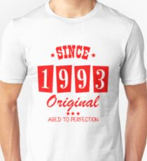 Since 1993 Original  Aged To Perfection Unisex T-Shirt