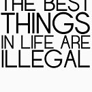 THE BEST THINGS IN LIFE... by shadeprint