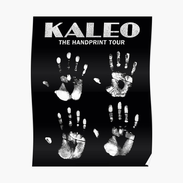 Kaleo tour 2017 finger Solehaleha SH one Poster
