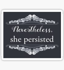 She Persisted (ACLU benefit) Sticker