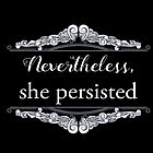 She Persisted (ACLU benefit) by Jen  Talley