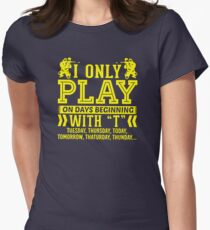 I Only Play Paintball On Days Beginning Women's Fitted T-Shirt